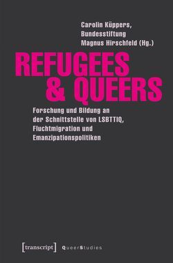 Refugees & Queers von Küppers,  Carolin