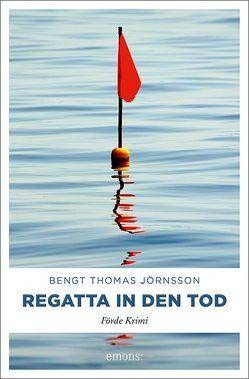 Regatta in den Tod von Jörnsson,  Bengt Thomas