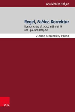 Regel, Fehler, Korrektur von Habjan,  Ana Monika, Tyran,  Jean-Robert
