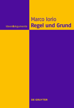 Regel und Grund von Iorio,  Marco