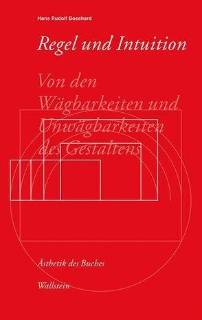 Regel und Intuition von Bosshard,  Hans Rudolf