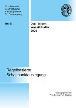 Regelbasierte Schaltpunktauslegung von Haller,  Wassili
