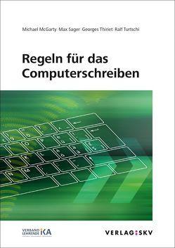 Regeln für das Computerschreiben, Bundle von McGarty,  Michael, Sager,  Max, Thiriet,  Georges, Turtschi,  Ralf