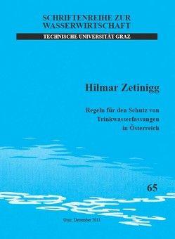 Regeln für den Schutz von Trinkwasserfassungen in Österreich von Zetinigg,  Hilmar