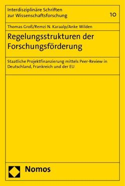 Regelungsstrukturen der Forschungsförderung von Groß,  Thomas, Karaalp,  Remzi N., Wilden,  Anke