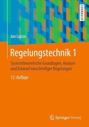 Regelungstechnik 1 von Lunze,  Jan