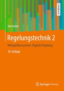 Regelungstechnik 2 von Lunze,  Jan
