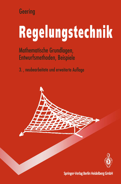 Regelungstechnik von Geering,  Hans P.
