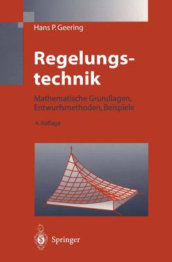 Regelungstechnik von Geering,  Hans Peter