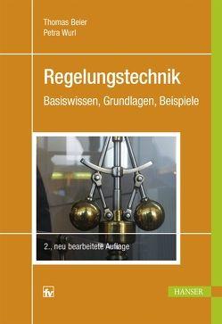 Regelungstechnik von Beier,  Thomas, Wurl,  Petra