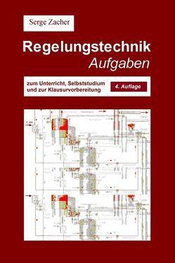 Regelungstechnik Aufgaben von Zacher,  Serge