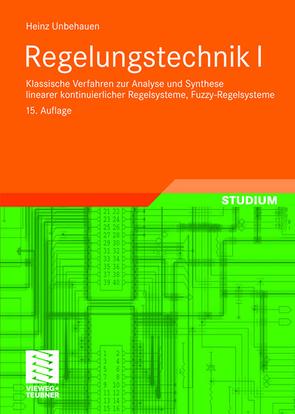 Regelungstechnik I von Unbehauen,  Heinz