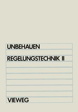 Regelungstechnik II von Unbehauen,  Heinz
