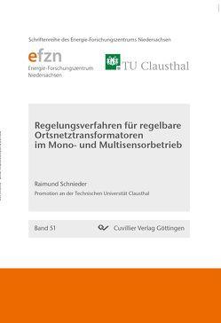 Regelungsverfahren für regelbare Ortsnetztransformatoren im Mono- und Multisensorbetrieb von Schnieder,  Raimund