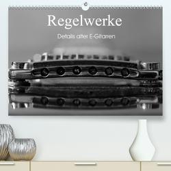 Regelwerke – Details alter E-Gitarren (Premium, hochwertiger DIN A2 Wandkalender 2020, Kunstdruck in Hochglanz) von Tuchel,  Lars
