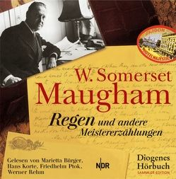 Regen von Bürger,  Marietta, diverse Übersetzer, Korte,  Hans, Maugham,  W. Somerset, Ptok,  Friedhelm, Rehm,  Werner