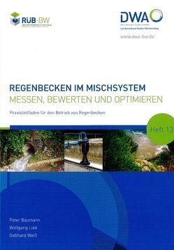 Regenbecken im Mischsystem von Baumann,  Peter, Lieb,  Wolfgang, Weiß,  Gebhard