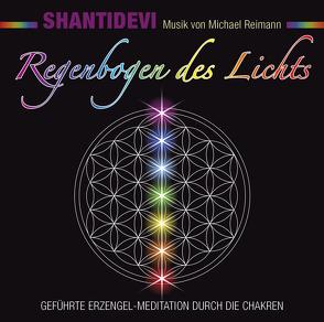 Regenbogen des Lichts von Reimann,  Michael, Shantidevi