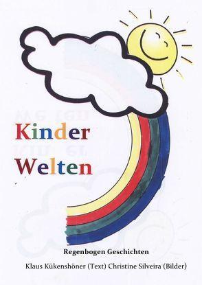 Regenbogen Geschichten von Kükenshöner,  Klaus