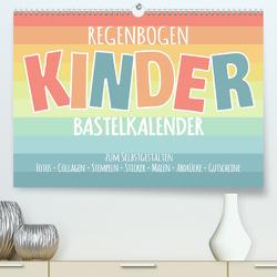 Regenbogen Kinder Bastelkalender – Zum Selbstgestalten – DIY Kreativ-Kalender (Premium, hochwertiger DIN A2 Wandkalender 2020, Kunstdruck in Hochglanz) von Speer,  Michael