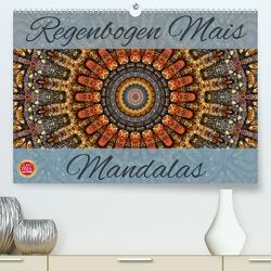 Regenbogen Mais Mandalas (Premium, hochwertiger DIN A2 Wandkalender 2021, Kunstdruck in Hochglanz) von Cross,  Martina