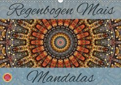 Regenbogen Mais Mandalas (Wandkalender 2018 DIN A3 quer) von Cross,  Martina
