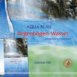 Regenbogen-Wasser von Hilf,  Gabriela