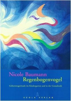 Regenbogenvogel von Baumann,  Nicole