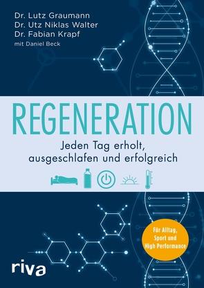 Regeneration von Beck,  Daniel, Graumann,  Lutz, Krapf,  Fabian, Walter,  Utz Niklas
