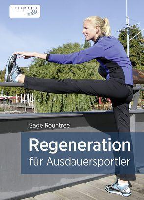 Regeneration für Ausdauersportler von Rountree,  Sage