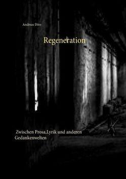 Regeneration von Dörr,  Andreas