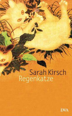 Regenkatze von Kirsch,  Sarah