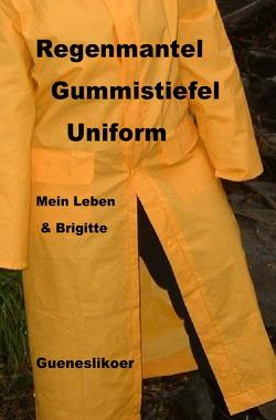 Regenmantel Gummistiefel Uniform von Gueneslikoer,  Rannug
