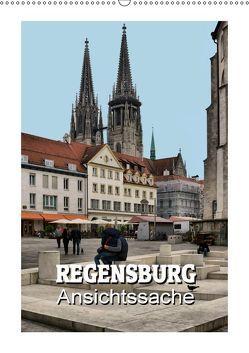 Regensburg – Ansichtssache (Wandkalender 2019 DIN A2 hoch)