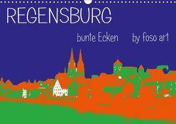 Regensburg bunte Ecken by foso art (Wandkalender 2018 DIN A3 quer) von Sock,  Reinhard