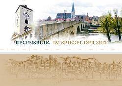 Regensburg im Spiegel der Zeit von Tautz,  Ralf Christian