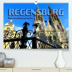 REGENSBURG – Impressionen (Premium, hochwertiger DIN A2 Wandkalender 2021, Kunstdruck in Hochglanz) von Bleicher,  Renate
