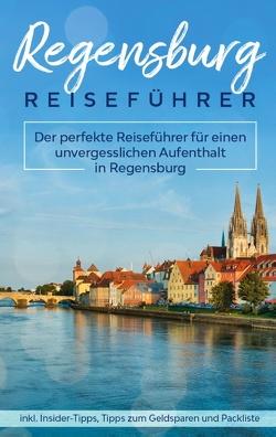 Regensburg Reiseführer von Blumberg,  Mareike