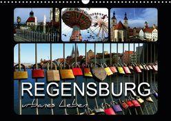 REGENSBURG – urbanes Leben (Wandkalender 2019 DIN A3 quer) von Bleicher,  Renate