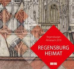 Regensburger Almanach / Regensburger Almanach 2019 von Morsbach,  Peter