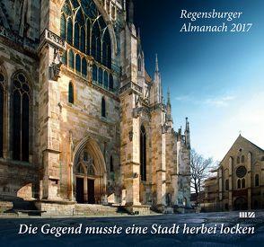 Regensburger Almanach / Regensburger Almanach 2017 von Morsbach,  Peter