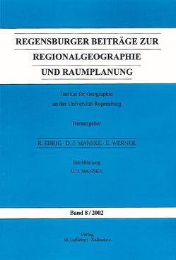 Regensburger Beiträge zur Regionalgeographie und Raumplanung von Ibel,  Klaus, Kret,  Radan, Mayer,  Miriam, Rehak,  Stanislav