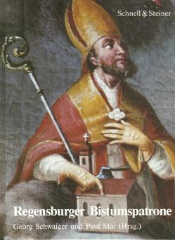 Regensburger Bistumspatrone von Mai,  Paul, Schwaiger,  Georg