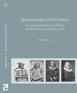 Regensburger Pfarrerbuch von Wappmann,  Volker
