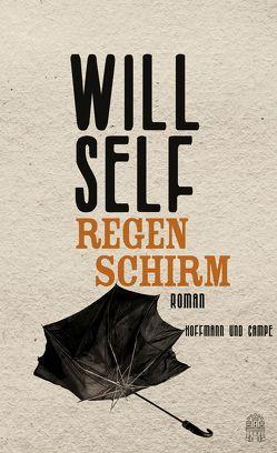 Regenschirm von Hens,  Gregor, Self,  Will