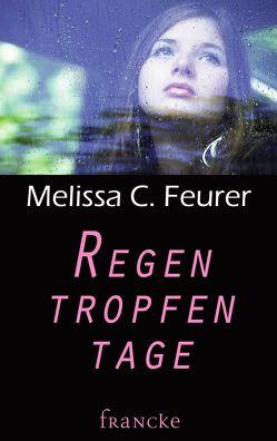 Regentropfentage von Feurer,  Melissa C.