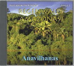 Regenwald Amazonas Edition 2 Anavilhanas von Dingler,  Karl H, Pabst,  Eije E, Trinkl,  Gabriele, Wilczek,  Birgit