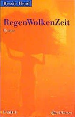 RegenWolkenZeit von Brillmann-Ede,  Heike, Feurle,  Gisela, Gohrbandt,  Detlev, Head,  Bessie
