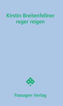 reger reigen von Breitenfellner,  Kirstin, Gerigk,  Horst-Jürgen