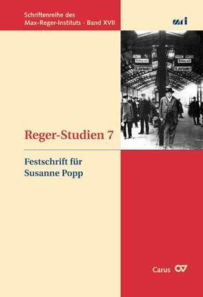 Reger-Studien 7 von Schaarwächter,  Jürgen, Schmalzriedt,  Siegfried